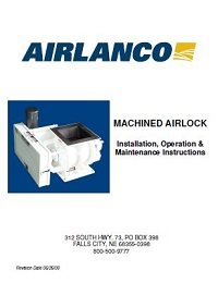 Machined Airlock - Installation, Operation, Maintenance Manual
