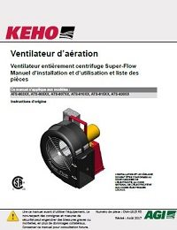 Super-Flow Full Centrifugal Aeration Fan Models (3hp - 30hp) (CSA) - Installation, Operation, Parts Manual (FRENCH)